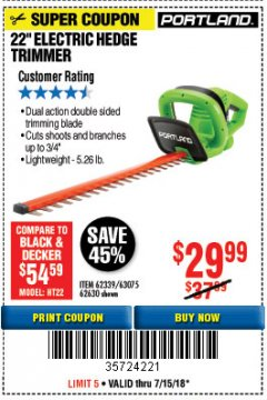 "Harbor Freight Coupon 22"" ELECTRIC HEDGE TRIMMER Lot No. 62339/62630 Expired: 7/15/18 - $29.99"