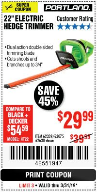 "Harbor Freight Coupon 22"" ELECTRIC HEDGE TRIMMER Lot No. 62339/62630 Expired: 3/31/19 - $29.99"