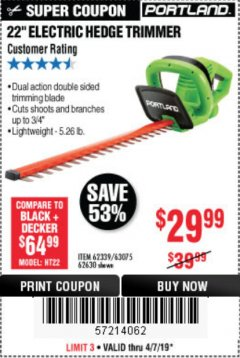 "Harbor Freight Coupon 22"" ELECTRIC HEDGE TRIMMER Lot No. 62339/62630 Expired: 4/7/19 - $29.99"
