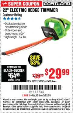 "Harbor Freight Coupon 22"" ELECTRIC HEDGE TRIMMER Lot No. 62339/62630 Expired: 3/22/20 - $29.99"