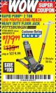 Harbor Freight Coupon RAPID PUMP 2 TON LOW PROFILE LONG REACH STEEL FLOOR JACK Lot No. 60678/62310/68050 Expired: 5/9/17 - $119.99