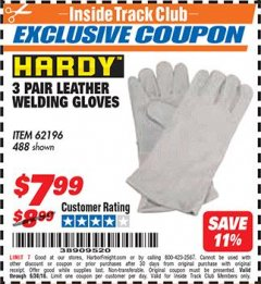 "Harbor Freight ITC Coupon 14"" LEATHER WELDING GLOVES 3 PAIR Lot No. 488/62196 Dates Valid: 12/31/69 - 6/30/18 - $7.99"