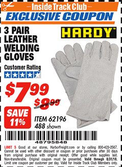 "Harbor Freight ITC Coupon 14"" LEATHER WELDING GLOVES 3 PAIR Lot No. 488/62196 Expired: 8/31/18 - $7.99"