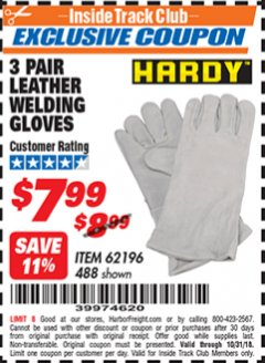 "Harbor Freight ITC Coupon 14"" LEATHER WELDING GLOVES 3 PAIR Lot No. 488/62196 Dates Valid: 12/31/69 - 10/31/18 - $7.99"