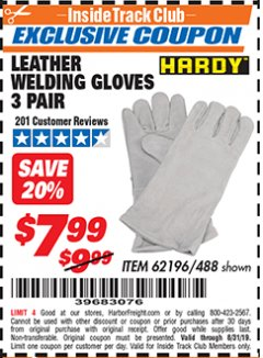 "Harbor Freight ITC Coupon 14"" LEATHER WELDING GLOVES 3 PAIR Lot No. 488/62196 Expired: 8/31/19 - $7.99"