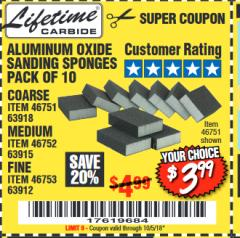 Harbor Freight Coupon ALUMINUM OXIDE SANDING SPONGES PACK OF 10 Lot No. 46751/46752/46753 Expired: 10/5/18 - $3.99