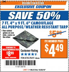 "Harbor Freight ITC Coupon 7 FT. 4"" x 9 FT. 6"" CAMOUFLAGE ALL PURPOSE/WEATHER RESISTANT TARP Lot No. 46411/61765 Dates Valid: 10/23/18 - 10/30/18 - $4.49"