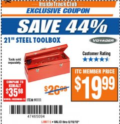 "Harbor Freight ITC Coupon 21"" STEEL TOOLBOX Lot No. 91111 Dates Valid: 12/31/69 - 6/19/18 - $19.99"