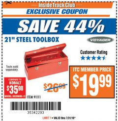 "Harbor Freight ITC Coupon 21"" STEEL TOOLBOX Lot No. 91111 Expired: 7/31/18 - $19.99"