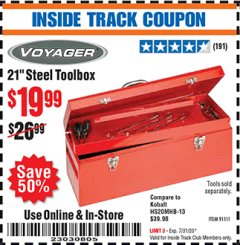 "Harbor Freight ITC Coupon 21"" STEEL TOOLBOX Lot No. 91111 Expired: 7/31/20 - $19.99"