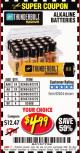 Harbor Freight Coupon ALKALINE BATTERIES Lot No. 92405/61270/92404/69568/61271/92406/61272/92407/61279/92408 Valid Thru: 5/31/17 - $4.99