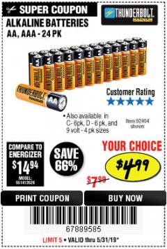 Harbor Freight Coupon THUNDERBOLT MAGNUM ALKALINE BATTERIES AA, AAA - 24 PK Lot No. 92405/61270/92404/69568/61271/92406/61272/92407/61279/92408 Expired: 5/31/19 - $4.99