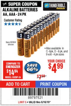 Harbor Freight Coupon THUNDERBOLT MAGNUM ALKALINE BATTERIES AA, AAA - 24 PK Lot No. 92405/61270/92404/69568/61271/92406/61272/92407/61279/92408 Expired: 6/16/19 - $4.99
