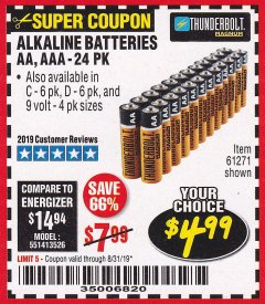 Harbor Freight Coupon THUNDERBOLT MAGNUM ALKALINE BATTERIES AA, AAA - 24 PK Lot No. 92405/61270/92404/69568/61271/92406/61272/92407/61279/92408 Expired: 8/31/19 - $4.99