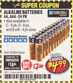 Harbor Freight Coupon THUNDERBOLT MAGNUM ALKALINE BATTERIES AA, AAA - 24 PK Lot No. 92405/61270/92404/69568/61271/92406/61272/92407/61279/92408 Expired: 11/30/19 - $4.99