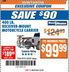 Harbor Freight ITC Coupon 400 LB. CAPACITY RECEIVER-MOUNT MOTORCYCLE CARRIER Lot No. 99721/62837 Expired: 1/2/19 - $99.99