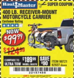 Harbor Freight Coupon 400 LB. CAPACITY RECEIVER-MOUNT MOTORCYCLE CARRIER Lot No. 99721/62837 Expired: 2/24/19 - $99.99