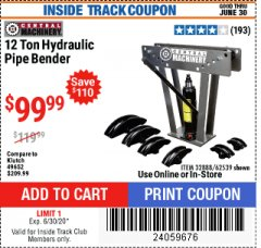 Harbor Freight ITC Coupon 12 TON HYDRAULIC PIPE BENDER Lot No. 32888/62539 Valid: 5/14/20 - 6/30/20 - $99.99