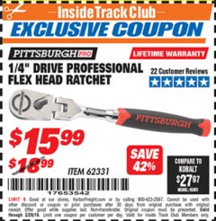 "Harbor Freight ITC Coupon 1/4"" DRIVE FLEX-HEAD RATCHET Lot No. 62331 Dates Valid: 12/31/69 - 2/28/19 - $15.99"