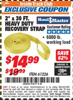 "Harbor Freight ITC Coupon 2"" x 30 FT. HEAVY DUTY RECOVERY STRAP Lot No. 61226 Expired: 11/30/18 - $14.99"