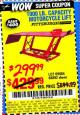 Harbor Freight Coupon 1000 LB. CAPACITY MOTORCYCLE LIFT Lot No. 69904/68892 Expired: 9/17/15 - $299.99