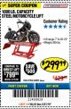 Harbor Freight Coupon 1000 LB. CAPACITY MOTORCYCLE LIFT Lot No. 69904/68892 Expired: 5/31/18 - $299.99