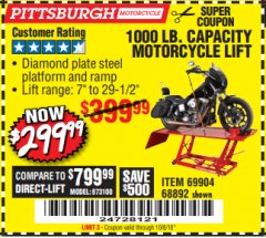 Harbor Freight Coupon 1000 LB. CAPACITY MOTORCYCLE LIFT Lot No. 69904/68892 Expired: 10/8/18 - $299.99