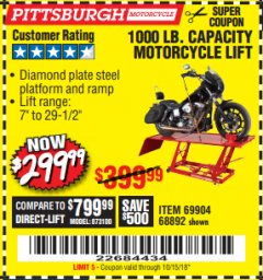 Harbor Freight Coupon 1000 LB. CAPACITY MOTORCYCLE LIFT Lot No. 69904/68892 Expired: 10/15/18 - $299.99