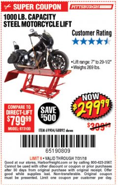 Harbor Freight Coupon 1000 LB. CAPACITY MOTORCYCLE LIFT Lot No. 69904/68892 Expired: 7/31/18 - $299.99