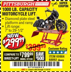 Harbor Freight Coupon 1000 LB. CAPACITY MOTORCYCLE LIFT Lot No. 69904/68892 Expired: 11/18/18 - $299.99
