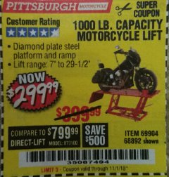 Harbor Freight Coupon 1000 LB. CAPACITY MOTORCYCLE LIFT Lot No. 69904/68892 Expired: 11/1/18 - $299.99