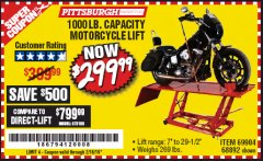 Harbor Freight Coupon 1000 LB. CAPACITY MOTORCYCLE LIFT Lot No. 69904/68892 Expired: 2/16/19 - $299.99