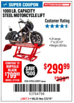 Harbor Freight Coupon 1000 LB. CAPACITY MOTORCYCLE LIFT Lot No. 69904/68892 Expired: 2/3/19 - $299.99