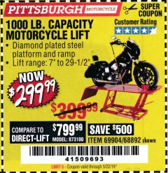 Harbor Freight Coupon 1000 LB. CAPACITY MOTORCYCLE LIFT Lot No. 69904/68892 Valid Thru: 5/22/19 - $299.99