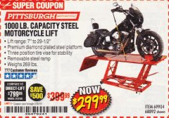 Harbor Freight Coupon 1000 LB. CAPACITY MOTORCYCLE LIFT Lot No. 69904/68892 Valid Thru: 2/28/19 - $299.99