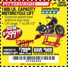 Harbor Freight Coupon 1000 LB. CAPACITY MOTORCYCLE LIFT Lot No. 69904/68892 Valid Thru: 5/29/19 - $299.99
