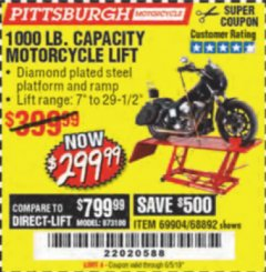Harbor Freight Coupon 1000 LB. CAPACITY MOTORCYCLE LIFT Lot No. 69904/68892 Valid Thru: 6/5/19 - $299.99
