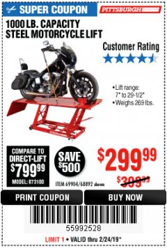 Harbor Freight Coupon 1000 LB. CAPACITY MOTORCYCLE LIFT Lot No. 69904/68892 Valid Thru: 2/24/19 - $299.99