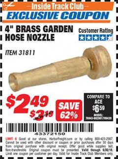 "Harbor Freight ITC Coupon 4"" BRASS GARDEN HOSE NOZZLE Lot No. 31811 Dates Valid: 12/31/69 - 6/30/18 - $2.49"