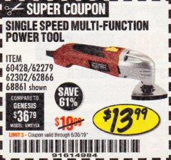 Harbor Freight Coupon MULTIFUNCTION POWER TOOL Lot No. 68861/60428/62279/62302 Expired: 6/30/19 - $13.99