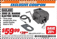Harbor Freight ITC Coupon 2000 LB. MARINE ELECTRIC WINCH Lot No. 61237/61876/96455 Dates Valid: 2/1/19 - 2/28/19 - $59.99