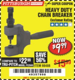 Harbor Freight Coupon HEAVY DUTY CHAIN BREAKER Lot No. 66488 Expired: 8/2/19 - $9.99