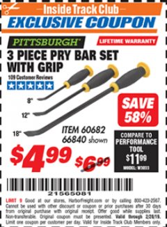 Harbor Freight ITC Coupon 3 PIECE PRY BAR SET WITH GRIP Lot No. 60682/66840 Dates Valid: 12/31/69 - 2/28/19 - $4.99