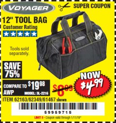 "Harbor Freight Coupon 12"" TOOL BAG Lot No. 61467/62163/62349 Expired: 1/11/19 - $4.99"