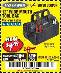 "Harbor Freight Coupon 12"" TOOL BAG Lot No. 61467/62163/62349 Expired: 1/20/19 - $4.99"