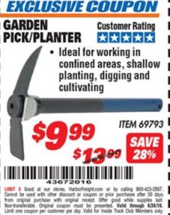 Harbor Freight ITC Coupon GARDEN PICK/PLANTER Lot No. 69793 Expired: 6/30/18 - $9.99