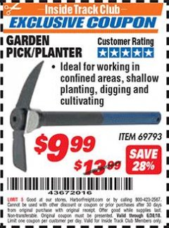 Harbor Freight ITC Coupon GARDEN PICK/PLANTER Lot No. 69793 Dates Valid: 12/31/69 - 6/30/18 - $9.99