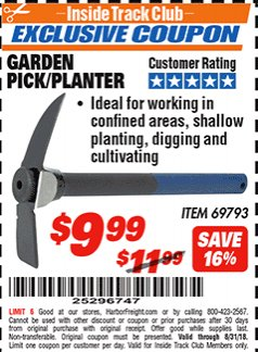 Harbor Freight ITC Coupon GARDEN PICK/PLANTER Lot No. 69793 Expired: 8/31/18 - $9.99
