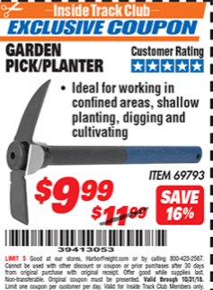 Harbor Freight ITC Coupon GARDEN PICK/PLANTER Lot No. 69793 Expired: 10/31/18 - $9.99