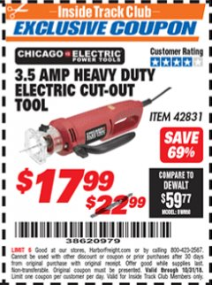 Harbor Freight ITC Coupon 3.5 AMP HEAVY DUTY ELECTRIC CUTOUT TOOL Lot No. 42831 Dates Valid: 12/31/69 - 10/31/18 - $17.99